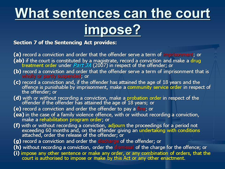 The principles of Sentencing are to be found in S 3 which provides: (a) amend and consolidate the State s sentencing law; and (a) amend and consolidate the State s sentencing law; and (b) promote the protection of the community as a primary consideration in sentencing offenders; and (b) promote the protection of the community as a primary consideration in sentencing offenders; and (c) promote consistency in the sentencing of offenders; and (c) promote consistency in the sentencing of offenders; and (d) establish fair procedures for – (d) establish fair procedures for – (i) imposing sentences on offenders generally; and (i) imposing sentences on offenders generally; and (ii) imposing sentences on offenders in special cases; and (ii) imposing sentences on offenders in special cases; and (iii) dealing with offenders who breach the conditions of sentences; and (iii) dealing with offenders who breach the conditions of sentences; and (e) help prevent crime and promote respect for the law by allowing courts to – (e) help prevent crime and promote respect for the law by allowing courts to – (i) impose sentences aimed at deterring offenders and other persons from committing offences; and (i) impose sentences aimed at deterring offenders and other persons from committing offences; and (ii) impose sentences aimed at the rehabilitation of offenders; and (ii) impose sentences aimed at the rehabilitation of offenders; and (iii) impose sentences that denounce the conduct of offenders; and (iii) impose sentences that denounce the conduct of offenders; and (f) promote public understanding of sentencing practices and procedures; and (f) promote public understanding of sentencing practices and procedures; and (g) set out the objectives of sentencing and related orders; and (g) set out the objectives of sentencing and related orders; and (h) recognise the interests of victims of offences.