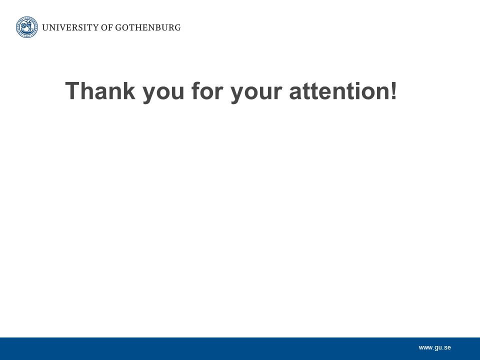 www.gu.se Thank you for your attention!