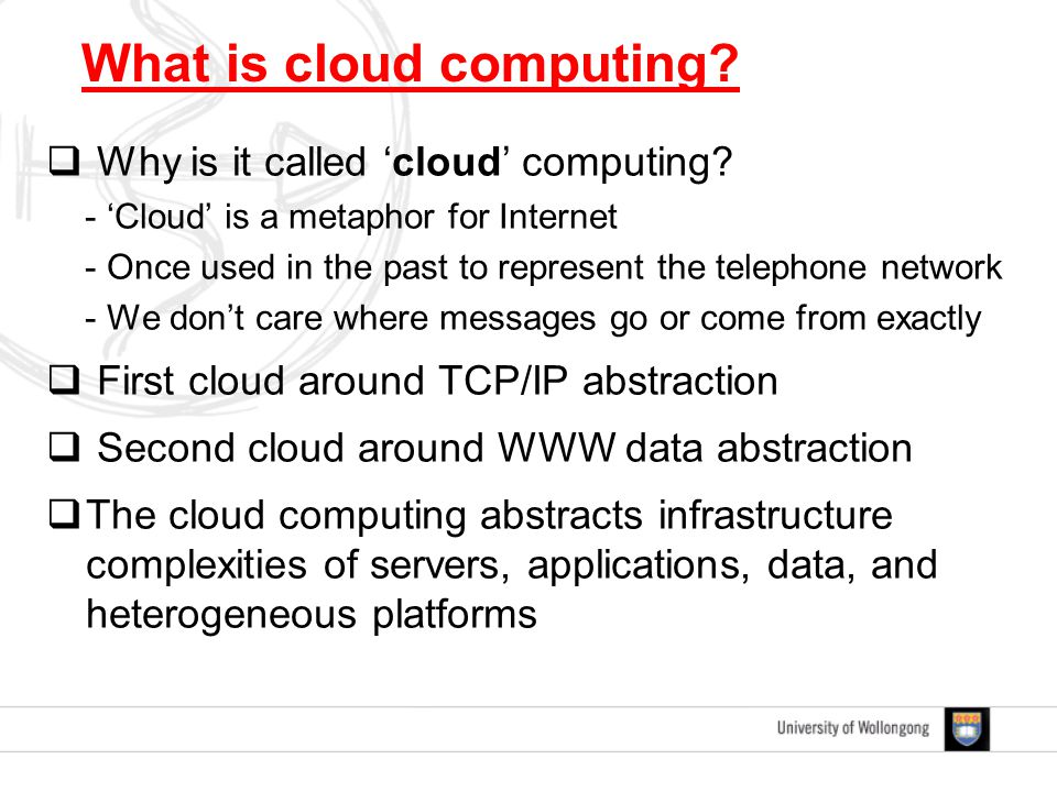  Why is it called 'cloud' computing.