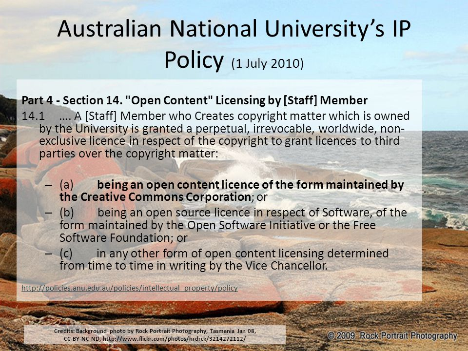 Australian National University's IP Policy (1 July 2010) Part 4 - Section 14.