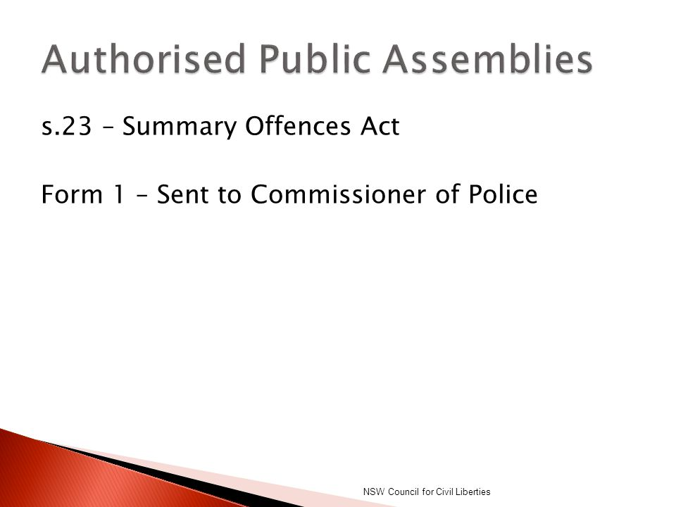 s.23 – Summary Offences Act Form 1 – Sent to Commissioner of Police NSW Council for Civil Liberties