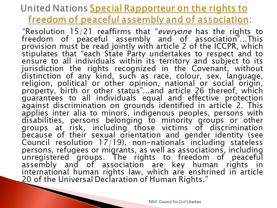 """""""Resolution 15/21 reaffirms that """"everyone has the rights to freedom of peaceful assembly and of association""""...This provision must be read jointly wi"""