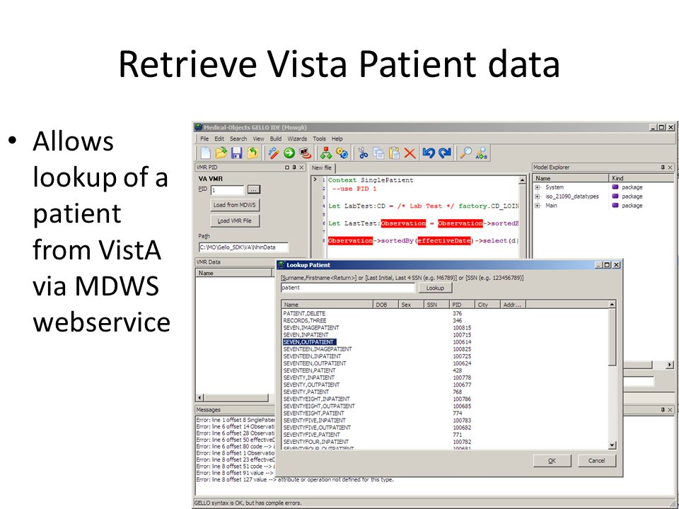 Retrieve Vista Patient data Allows lookup of a patient from VistA via MDWS webservice
