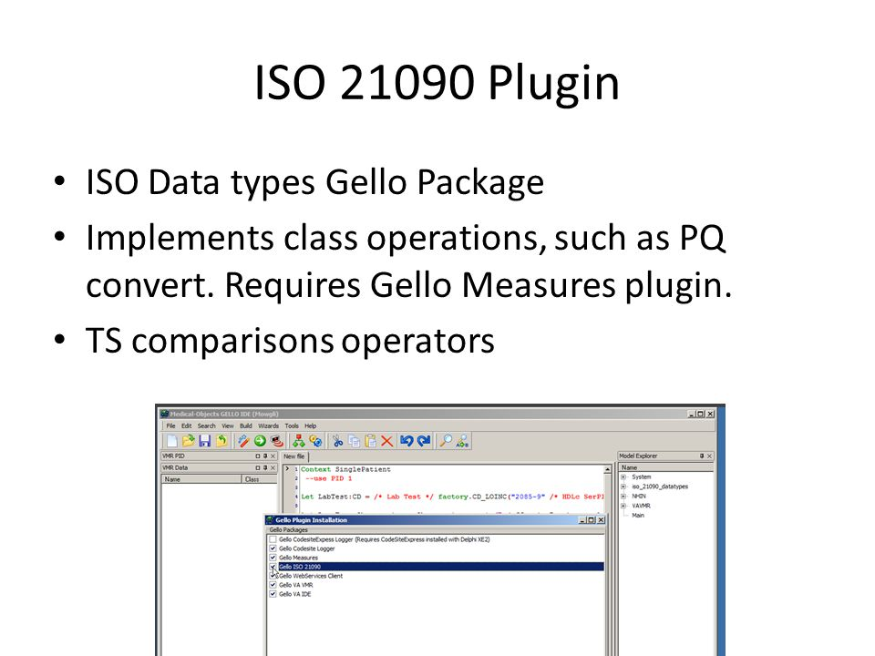 ISO 21090 Plugin ISO Data types Gello Package Implements class operations, such as PQ convert.