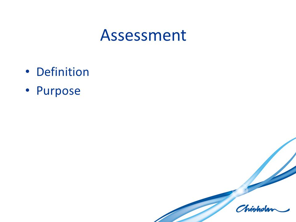 Assessment Definition Purpose