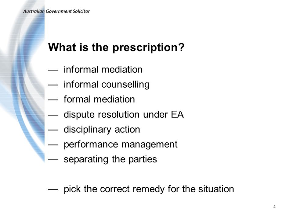 4 What is the prescription.