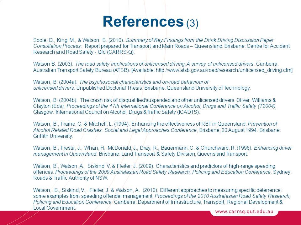References (3) Soole, D., King, M., & Watson, B. (2010).