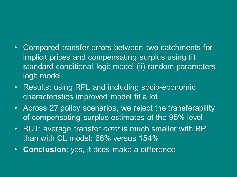 Compared transfer errors between two catchments for implicit prices and compensating surplus using (i) standard conditional logit model (ii) random parameters logit model.