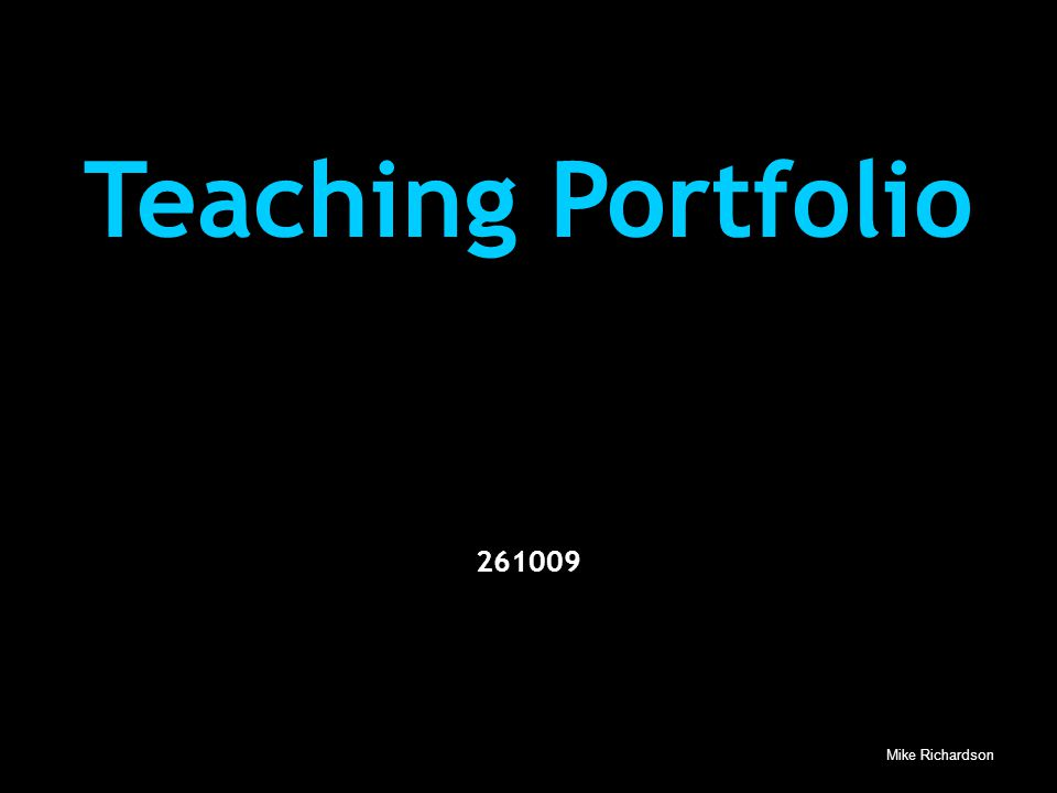 Mike Richardson Teaching Portfolio 261009