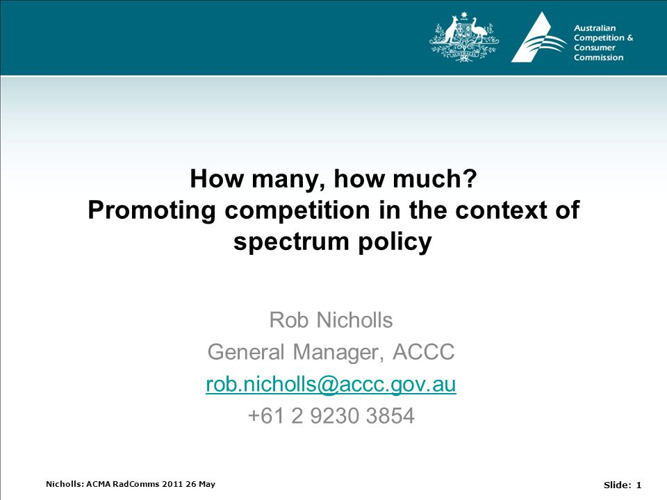 Nicholls: ACMA RadComms 2011 26 May How many, how much.