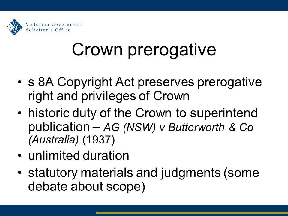 Crown prerogative s 8A Copyright Act preserves prerogative right and privileges of Crown historic duty of the Crown to superintend publication – AG (N