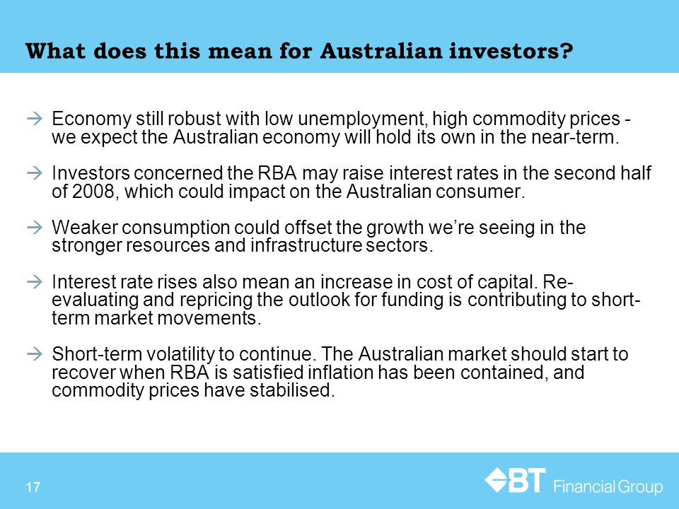 17 What does this mean for Australian investors.