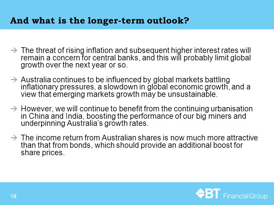 18 And what is the longer-term outlook.