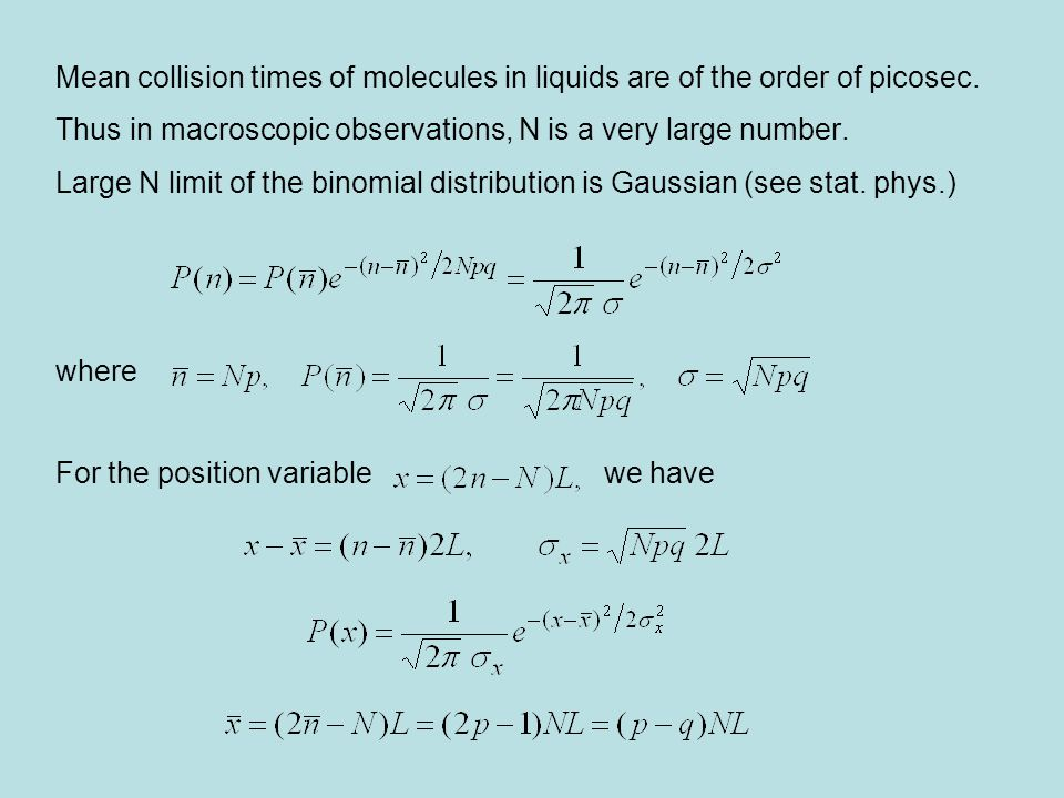 Mean collision times of molecules in liquids are of the order of picosec.
