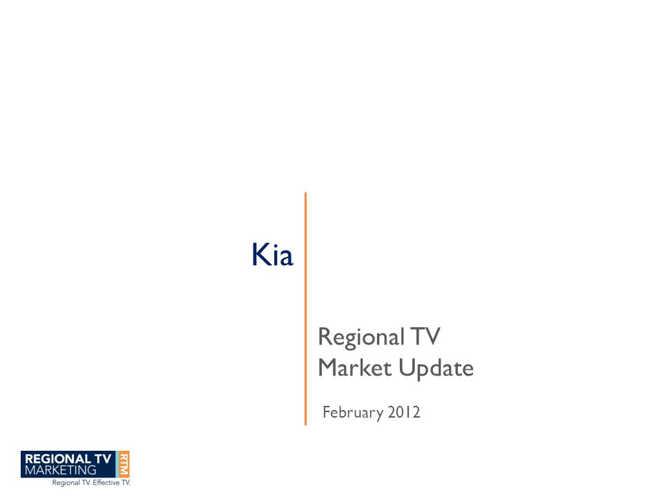 Kia Regional TV Market Update February 2012
