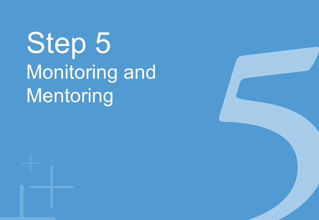 Step 5 Monitoring and Mentoring