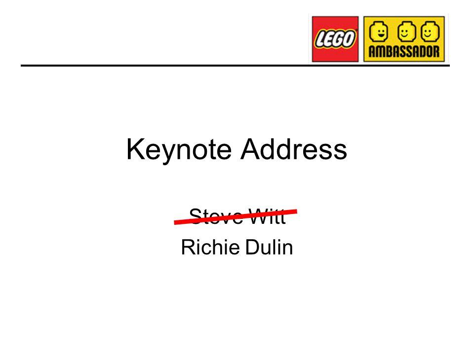 Keynote Address Steve Witt Richie Dulin