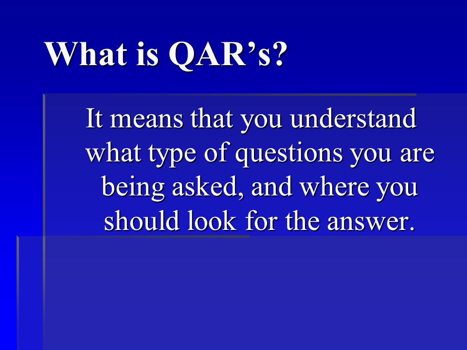 What is QAR's.