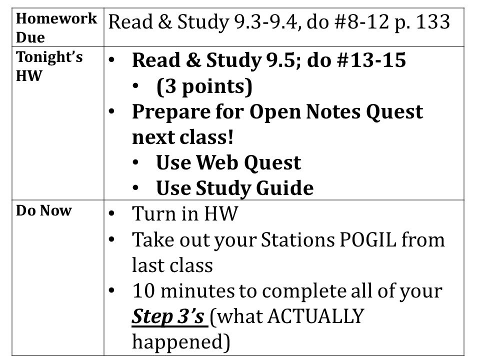 Homework Due Read & Study 9.3-9.4, do #8-12 p.