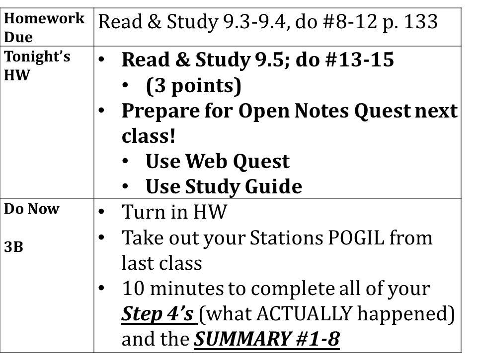 Homework Due Read & Study 9.3-9.4, do #8-12 p.
