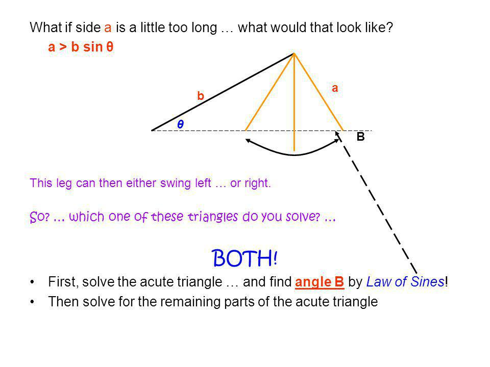 Lastly, solve the obtuse triangle … This next step is critical … angle B' is ALWAYS the supplement to angle B.