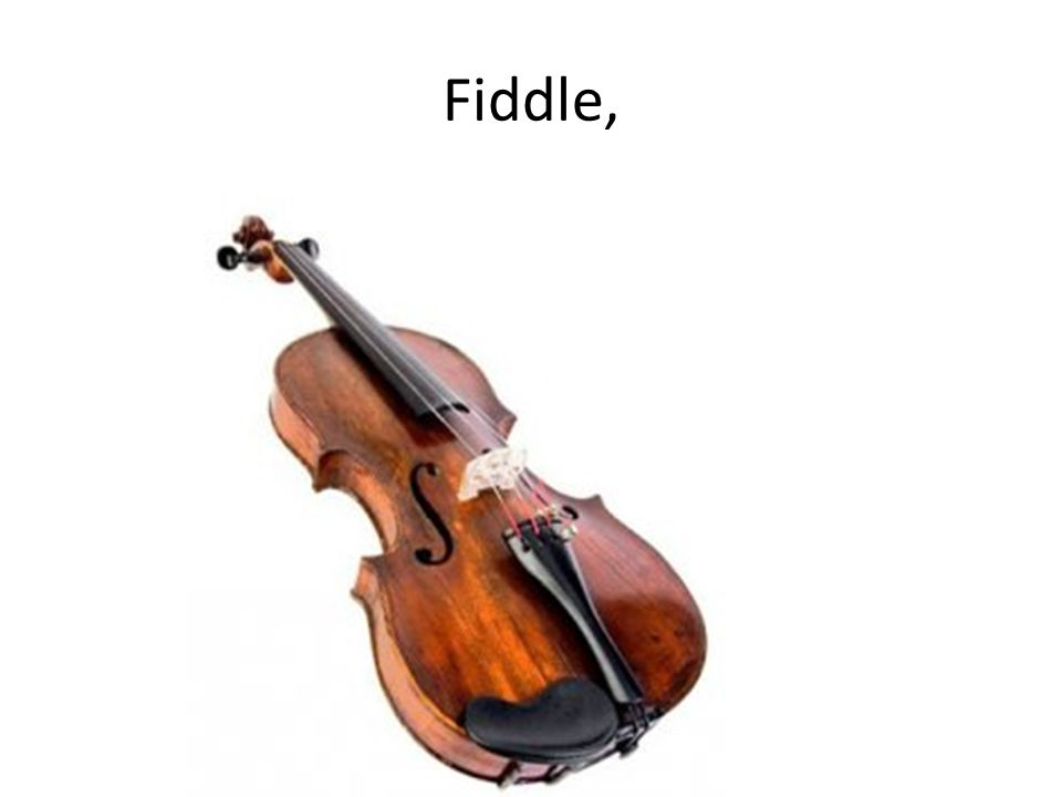Fiddle,