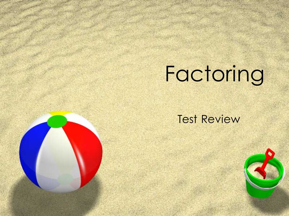 #6: Factor Completely