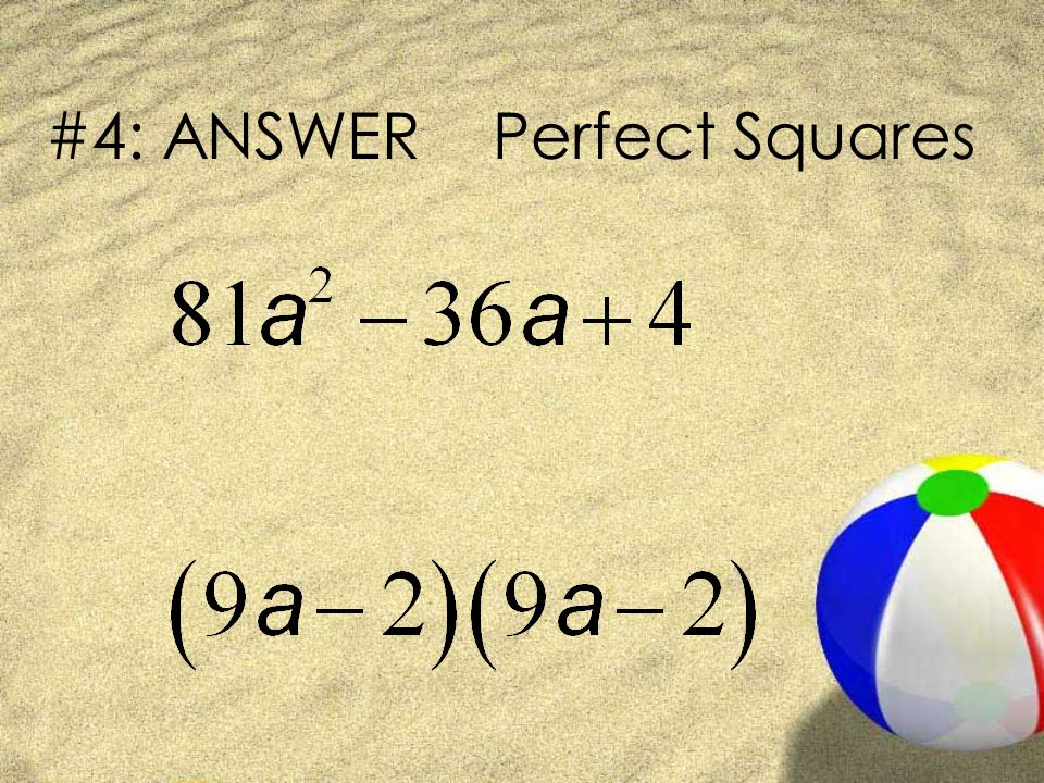 #4: ANSWER Perfect Squares