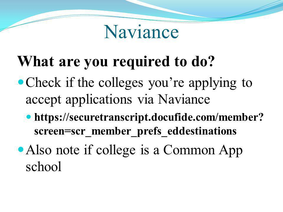 Naviance What are you required to do.