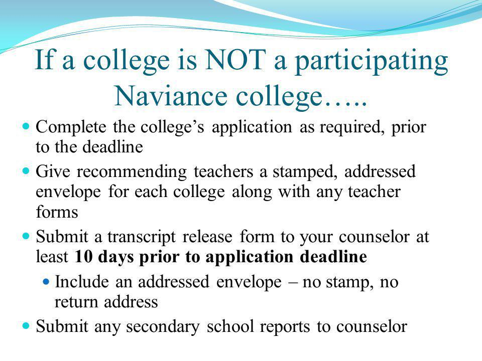 If a college is NOT a participating Naviance college…..