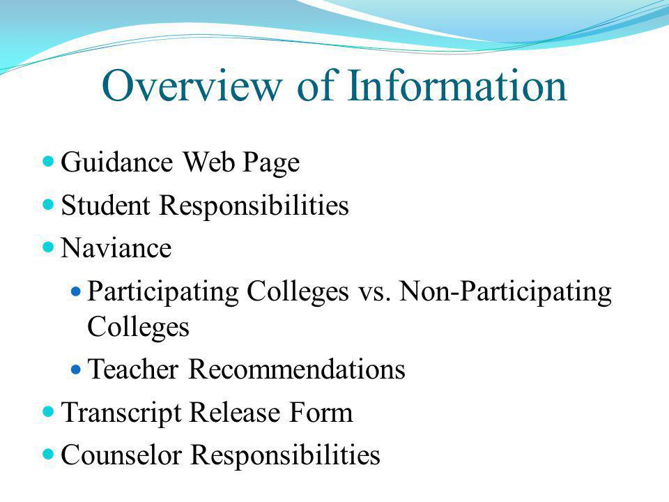 Overview of Information Guidance Web Page Student Responsibilities Naviance Participating Colleges vs.