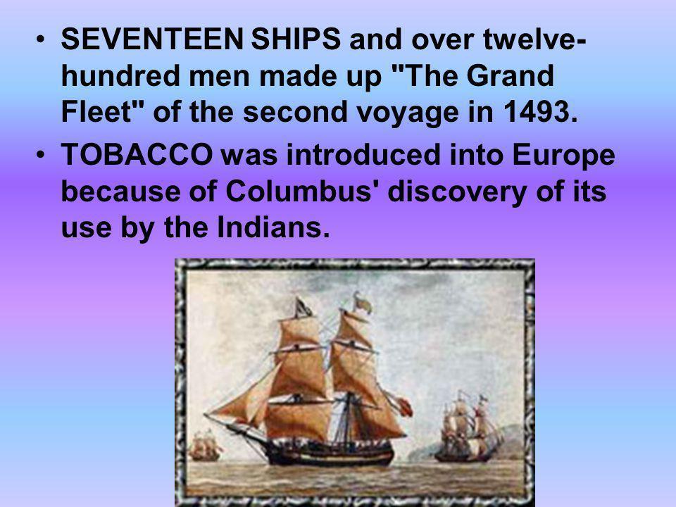 SEVENTEEN SHIPS and over twelve- hundred men made up