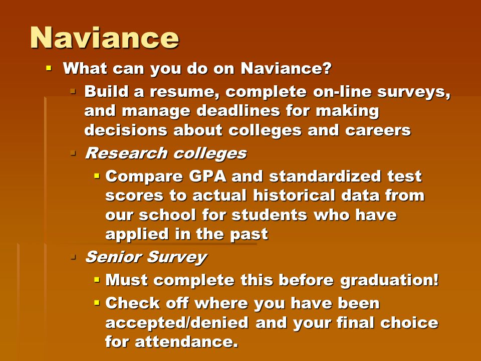Naviance  What can you do on Naviance.