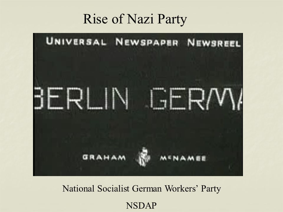 Rise of Nazi Party National Socialist German Workers' Party NSDAP