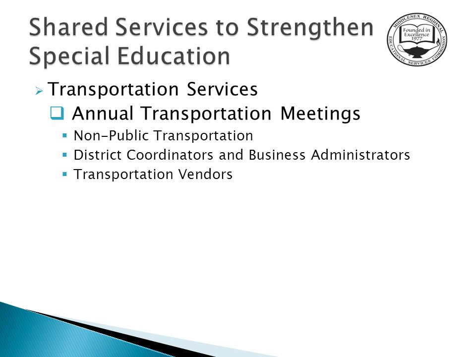  Transportation Services  Annual Transportation Meetings  Non-Public Transportation  District Coordinators and Business Administrators  Transportation Vendors