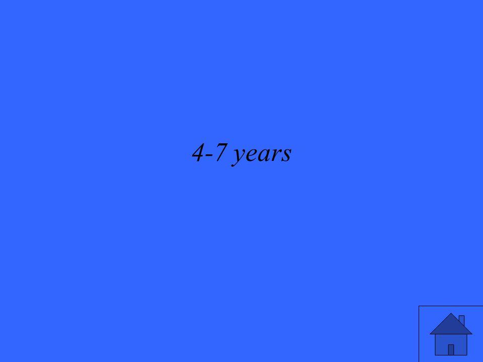 4-7 years