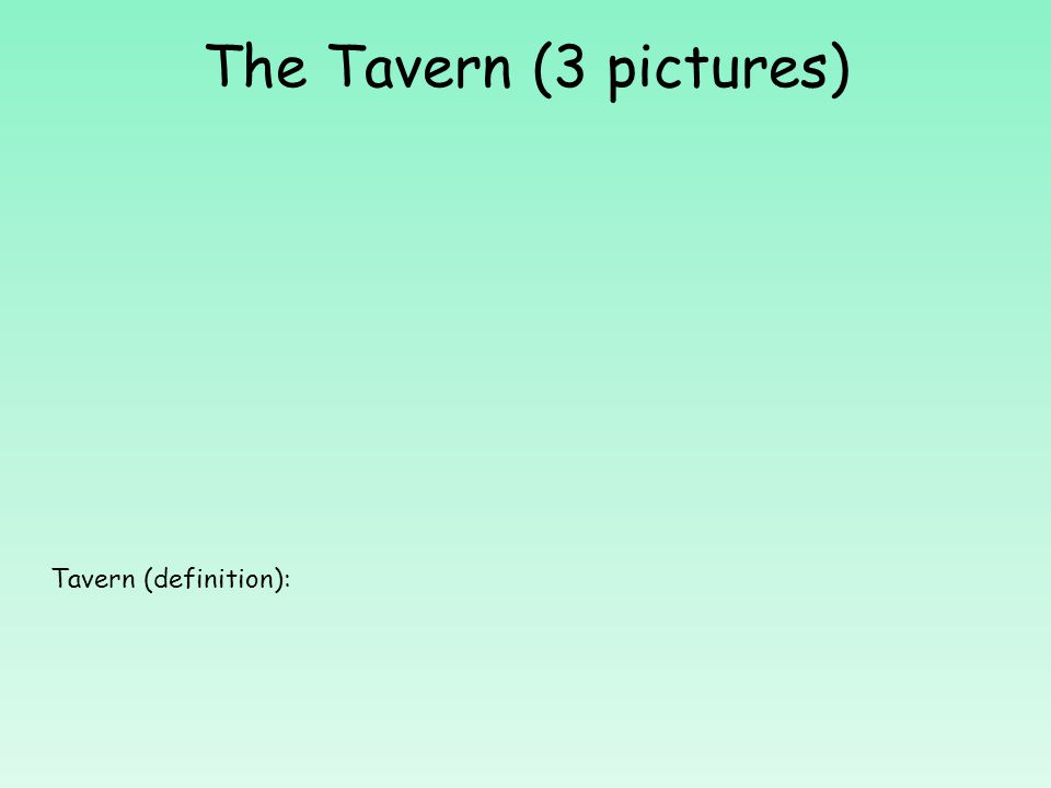 List items they sold in the Tavern: