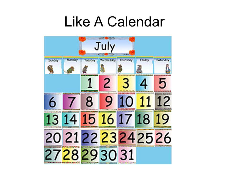 Like A Calendar