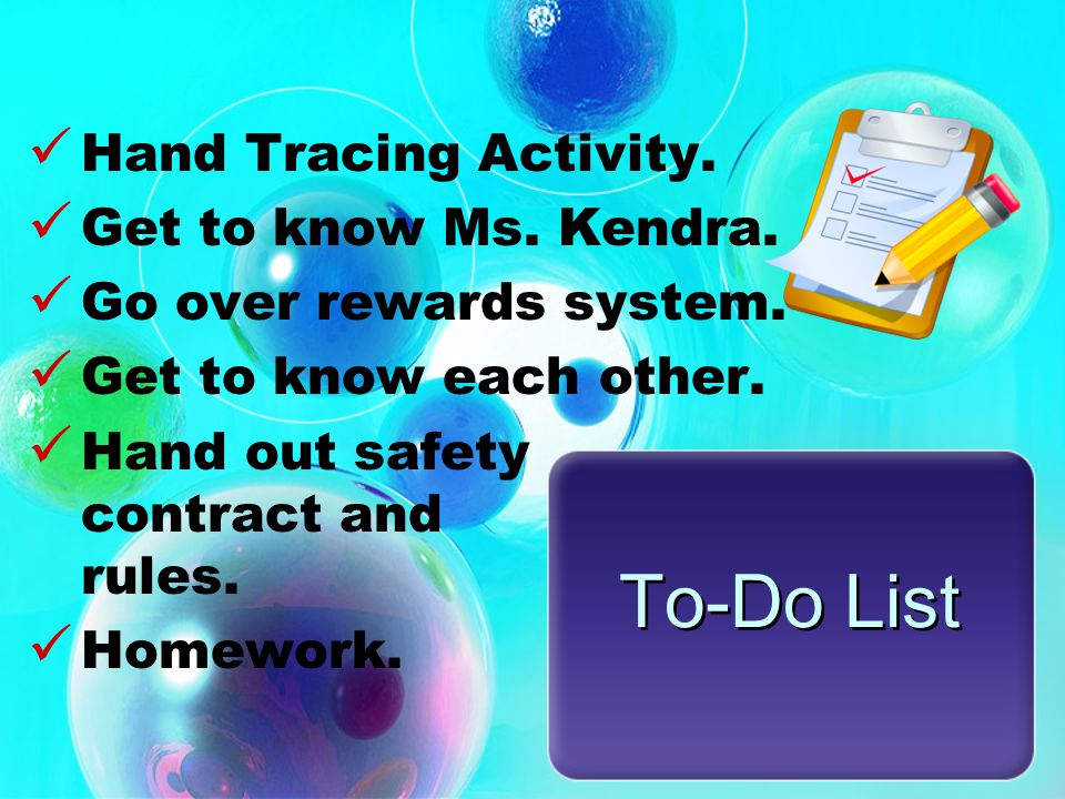 To-Do List Hand Tracing Activity.Get to know Ms. Kendra.