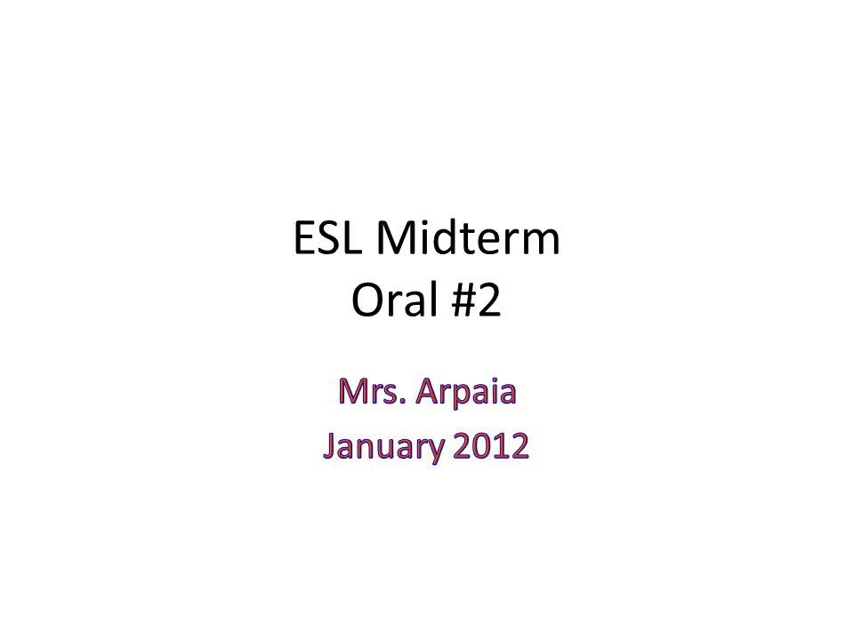 ESL Midterm Oral #2