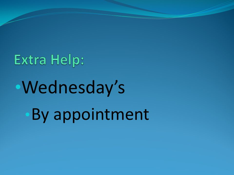 Wednesday's By appointment