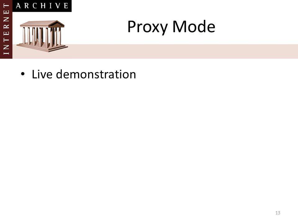 13 Proxy Mode Live demonstration