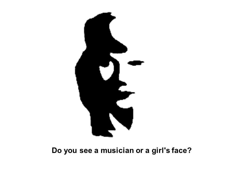 Do you see a musician or a girl s face?