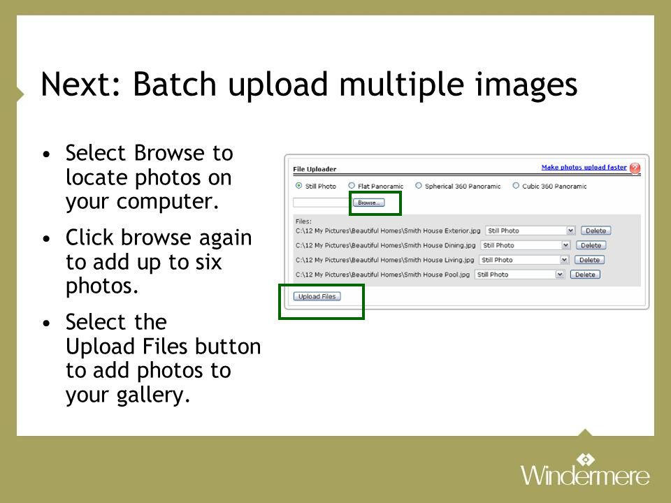 Next: Batch upload multiple images Select Browse to locate photos on your computer.