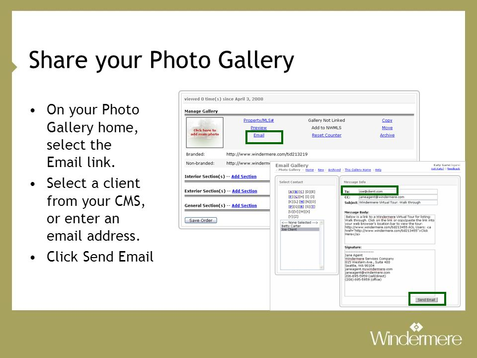 Share your Photo Gallery On your Photo Gallery home, select the Email link.