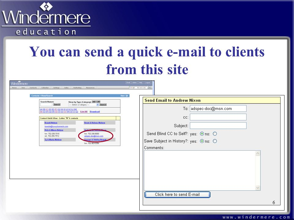 6 You can send a quick e-mail to clients from this site 6