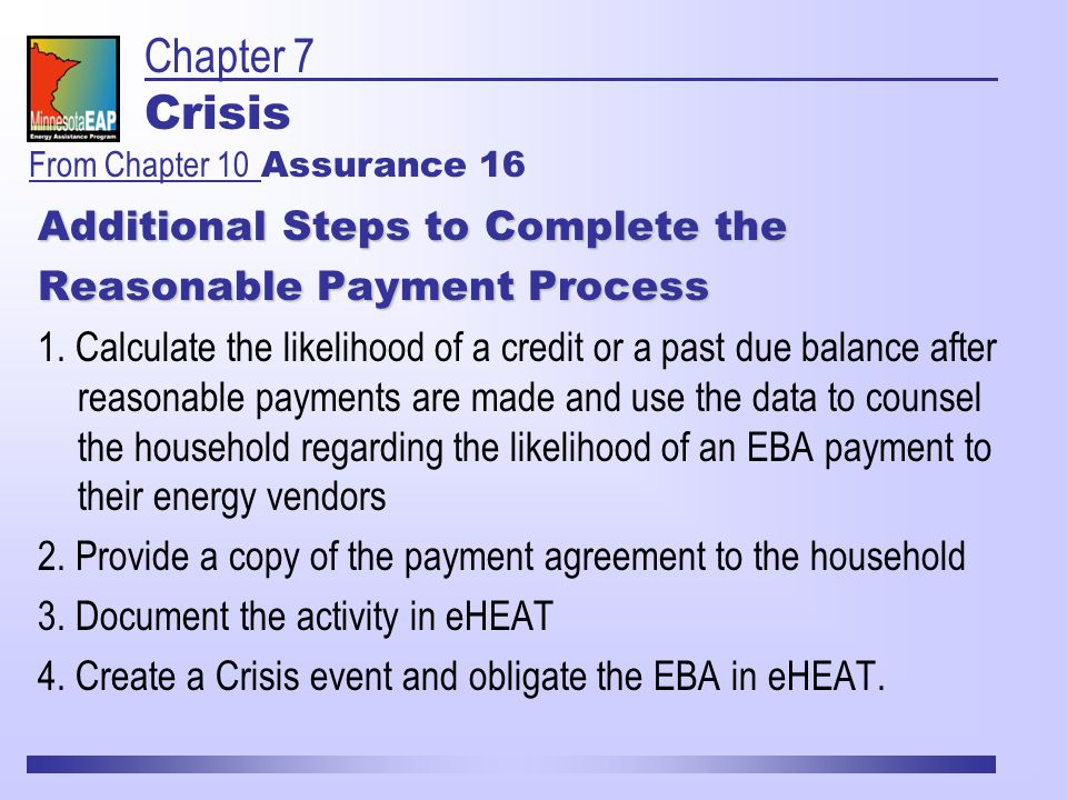 Additional Steps to Complete the Reasonable Payment Process 1.