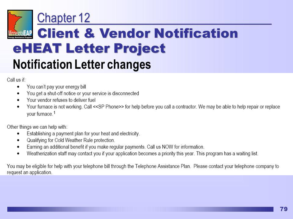 79 eHEAT Letter Project Notification Letter changes Chapter 12 Client & Vendor Notification