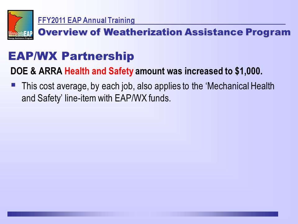 EAP/WX Partnership DOE & ARRA Health and Safety amount was increased to $1,000.