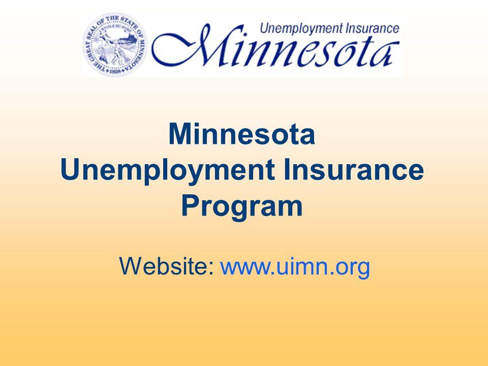 Website: www.uimn.org Minnesota Unemployment Insurance Program